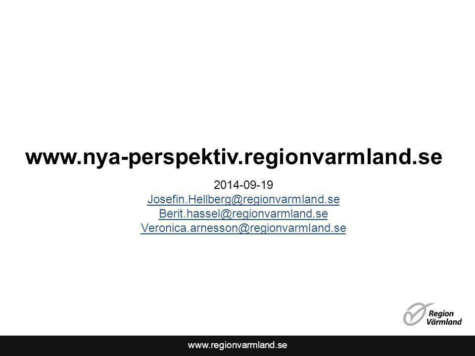 www.nya-perspektiv.regionvarmland.se 2014-09-19