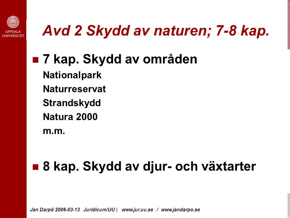 Avd 2 Skydd av naturen; 7-8 kap.