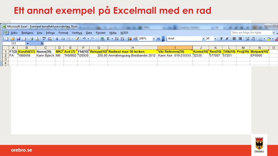 Ett annat exempel på Excelmall med en rad