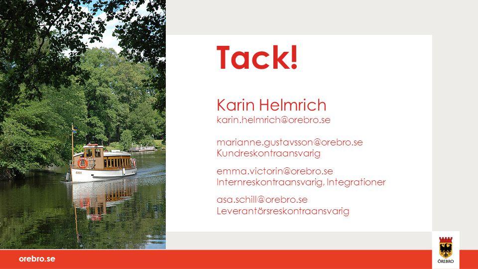 Tack. Karin Helmrich karin. helmrich@orebro. se marianne