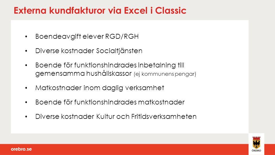 Externa kundfakturor via Excel i Classic