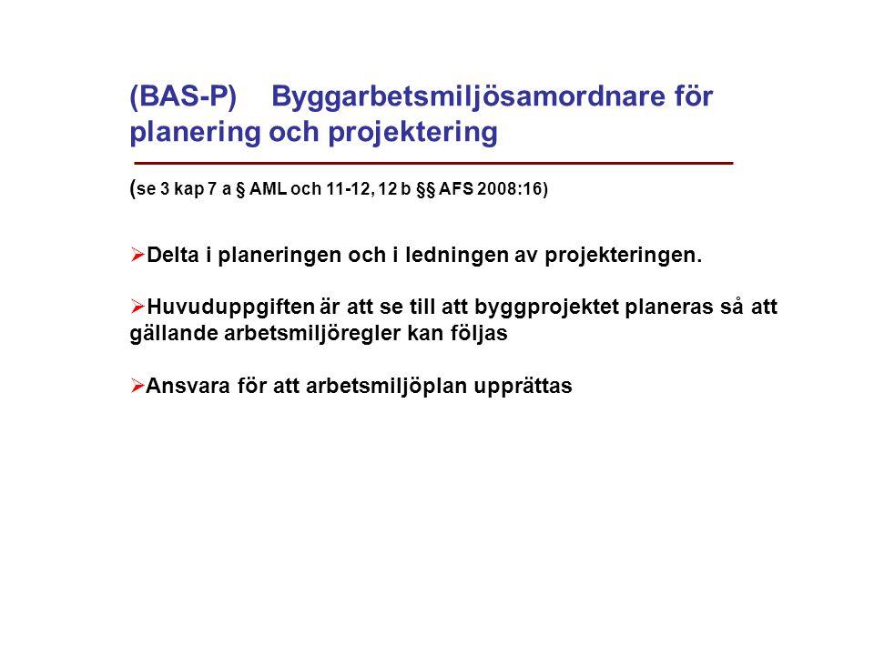 (BAS-P) Byggarbetsmiljösamordnare för planering och projektering