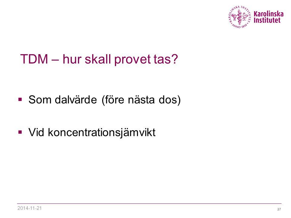 TDM – hur skall provet tas