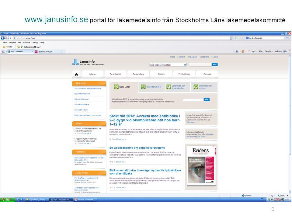 www.janusinfo.se portal för läkemedelsinfo från Stockholms Läns läkemedelskommitté