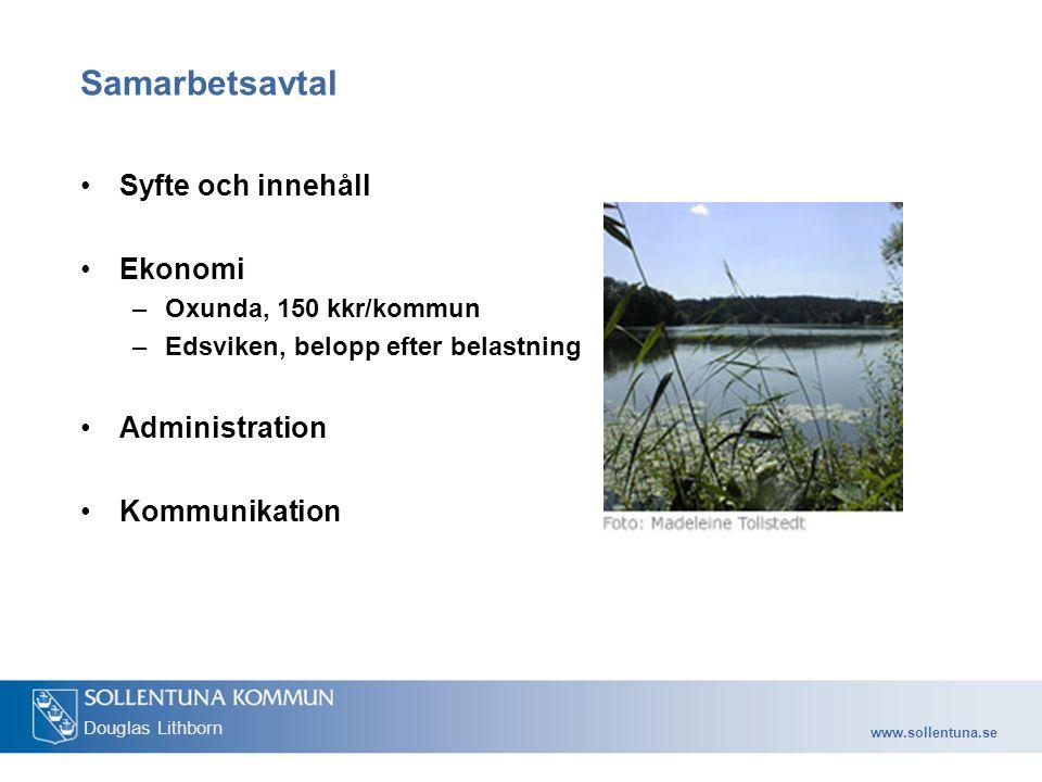 Samarbetsavtal Syfte och innehåll Ekonomi Administration Kommunikation