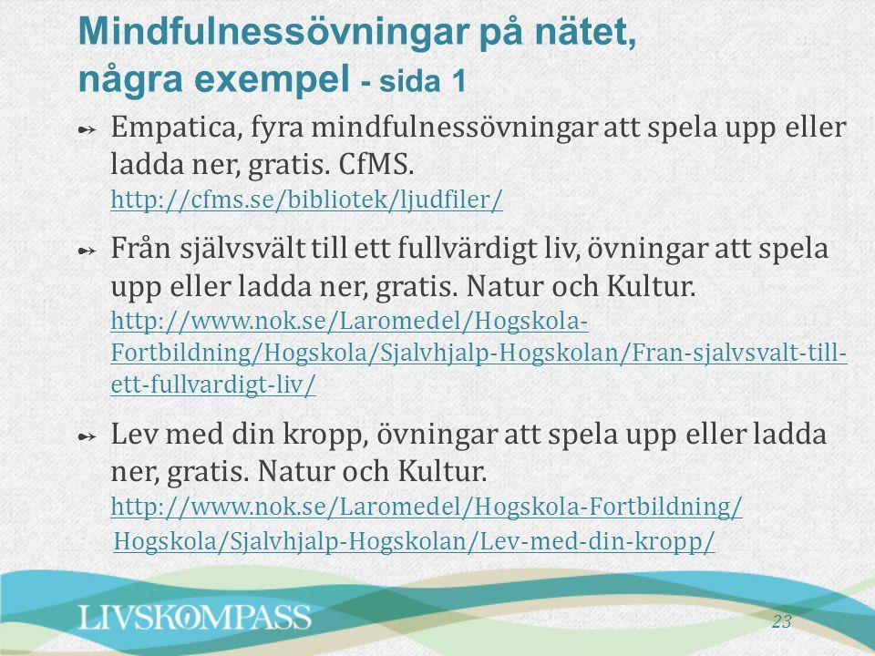 Mindfulnessövningar på nätet, några exempel - sida 1