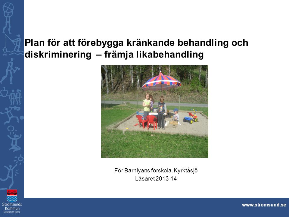 För Barnlyans förskola, Kyrktåsjö Läsåret 2013-14