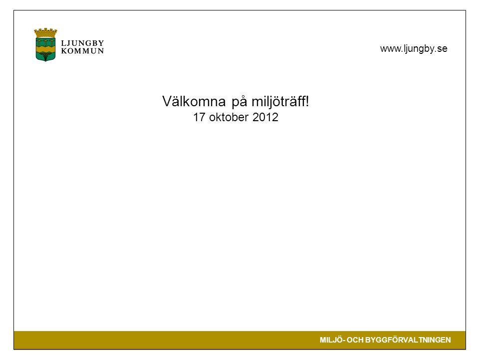 Välkomna på miljöträff! 17 oktober 2012