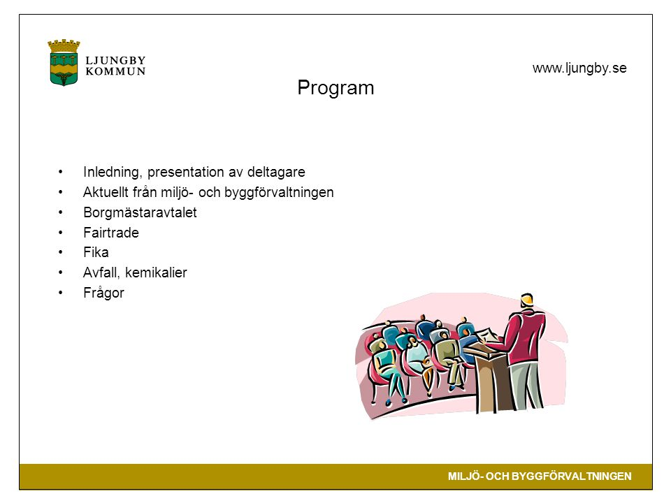 Program Inledning, presentation av deltagare