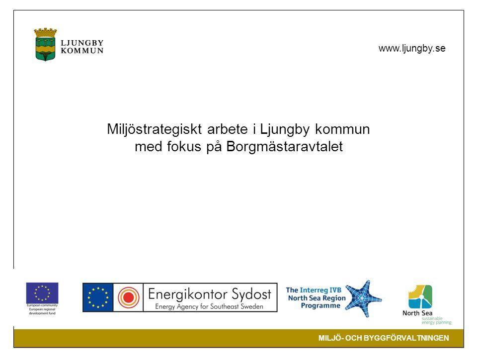 Miljöstrategiskt arbete i Ljungby kommun med fokus på Borgmästaravtalet