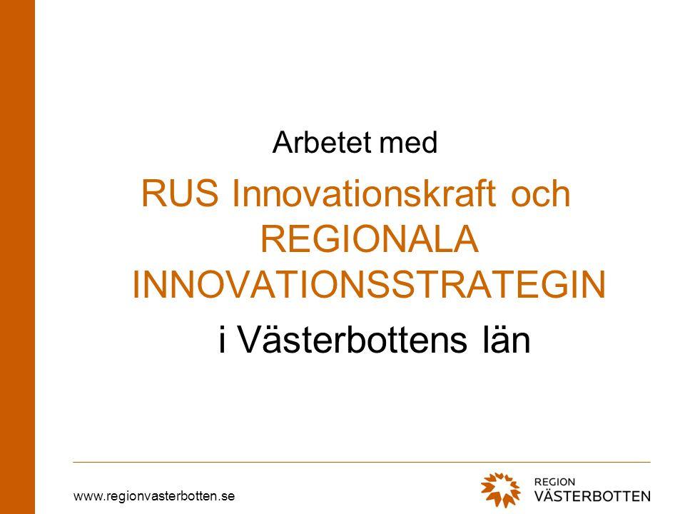 RUS Innovationskraft och REGIONALA INNOVATIONSSTRATEGIN