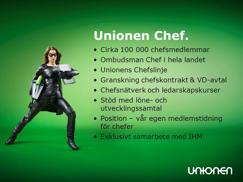Unionen Chef. Cirka 100 000 chefsmedlemmar