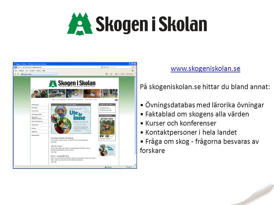 På skogeniskolan.se hittar du bland annat: