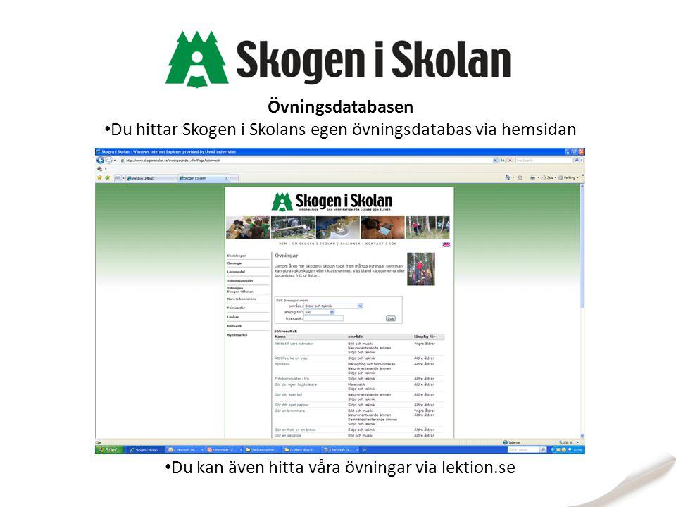 Du hittar Skogen i Skolans egen övningsdatabas via hemsidan