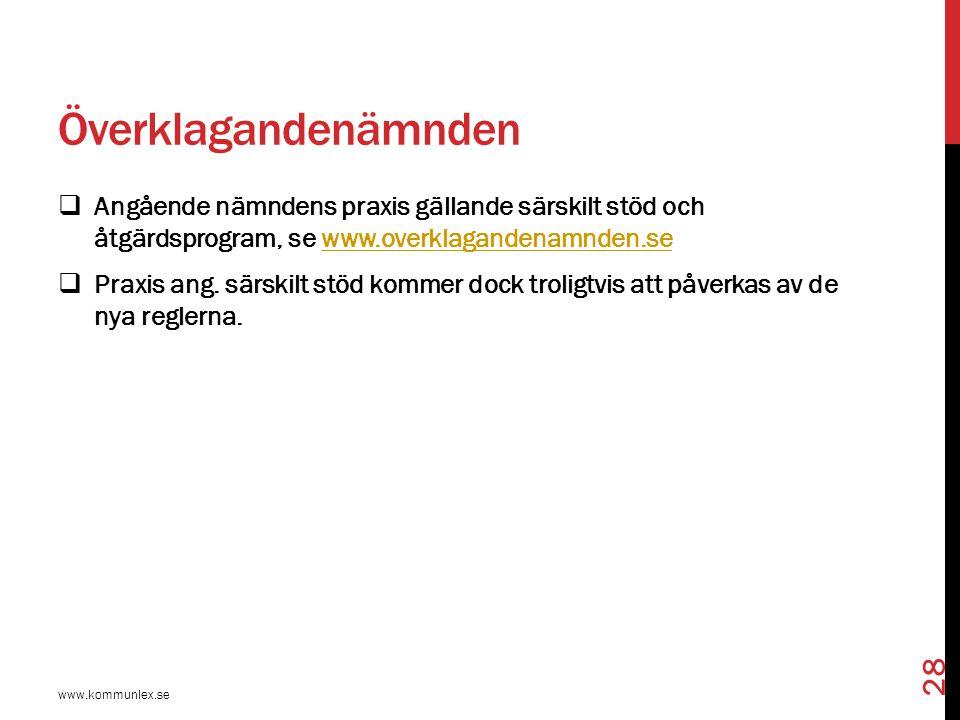 Överklagandenämnden Angående nämndens praxis gällande särskilt stöd och åtgärdsprogram, se www.overklagandenamnden.se.