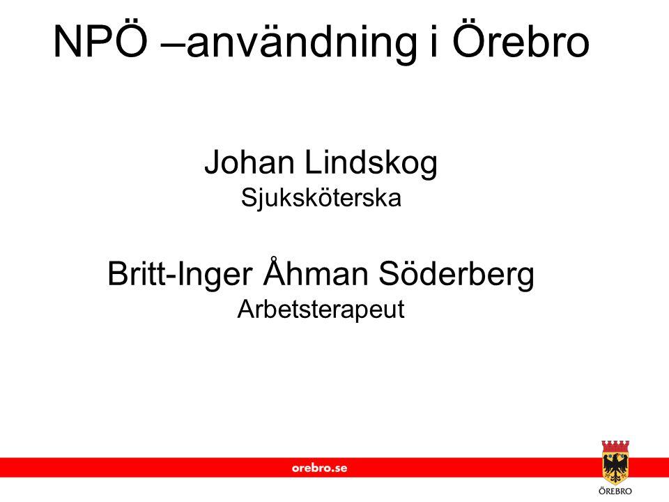 NPÖ –användning i Örebro