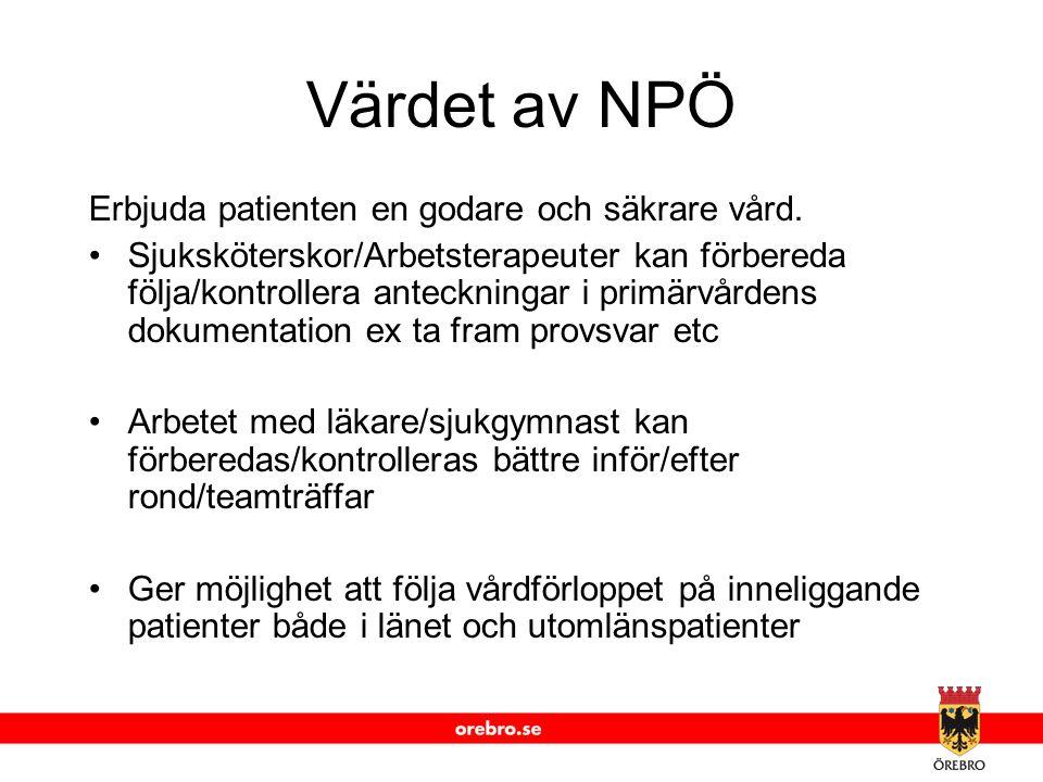 Värdet av NPÖ Erbjuda patienten en godare och säkrare vård.
