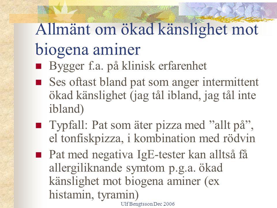 Allmänt om ökad känslighet mot biogena aminer