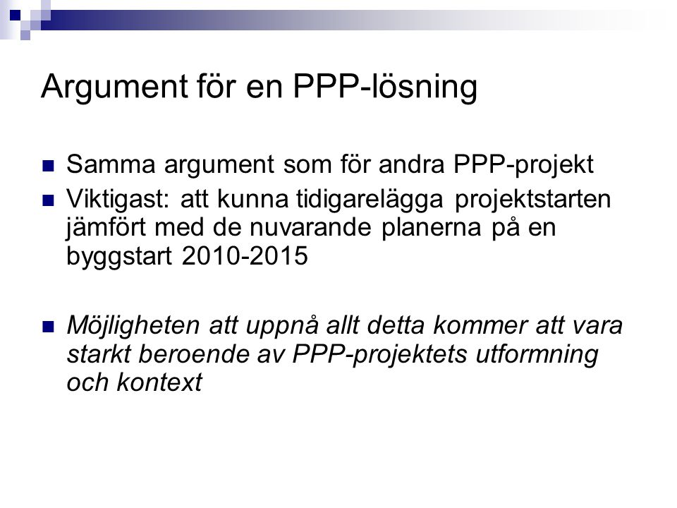 Argument för en PPP-lösning