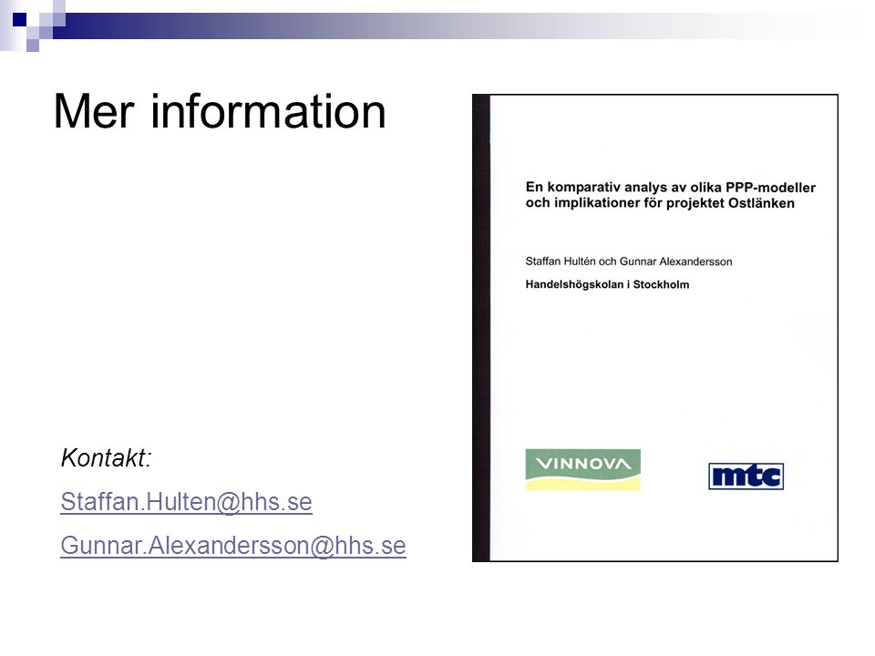 Mer information Kontakt: Staffan.Hulten@hhs.se