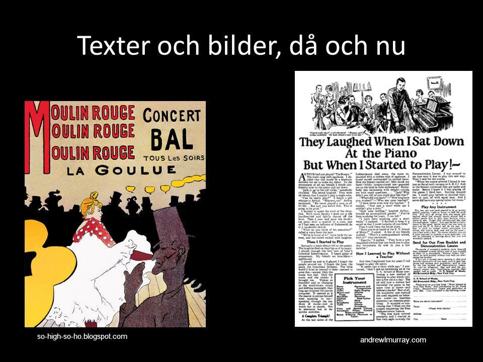 Texter och bilder, då och nu