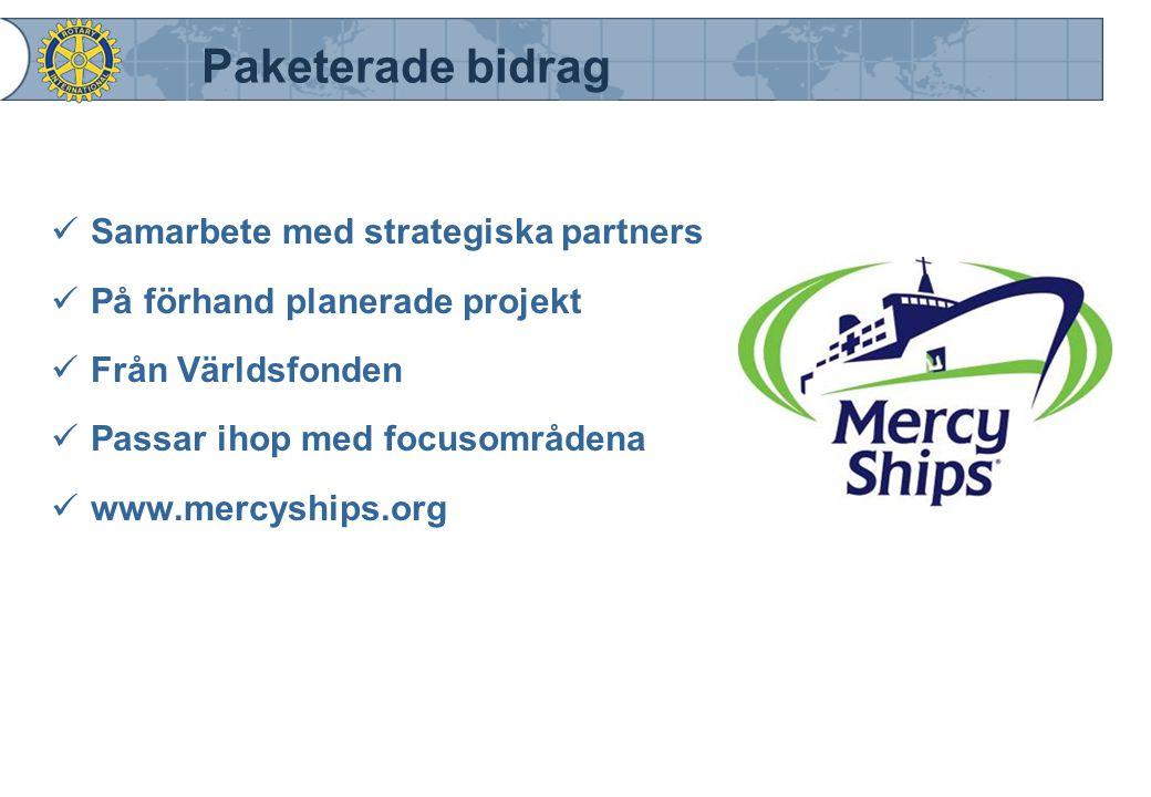 Paketerade bidrag Samarbete med strategiska partners