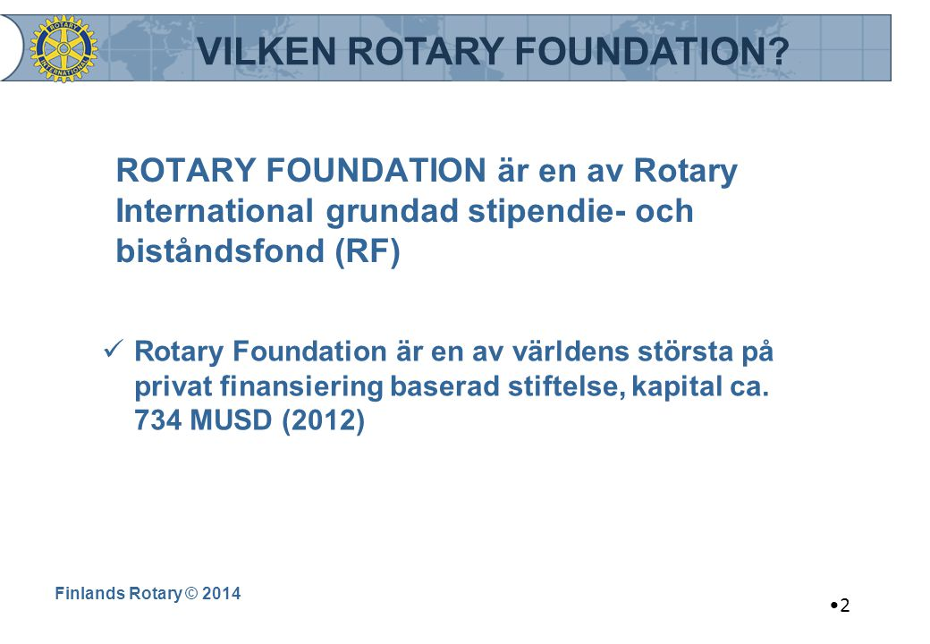VILKEN ROTARY FOUNDATION