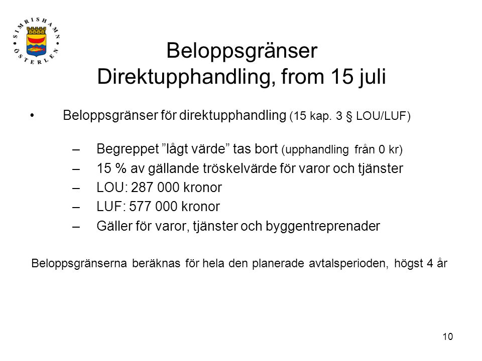 Beloppsgränser Direktupphandling, from 15 juli