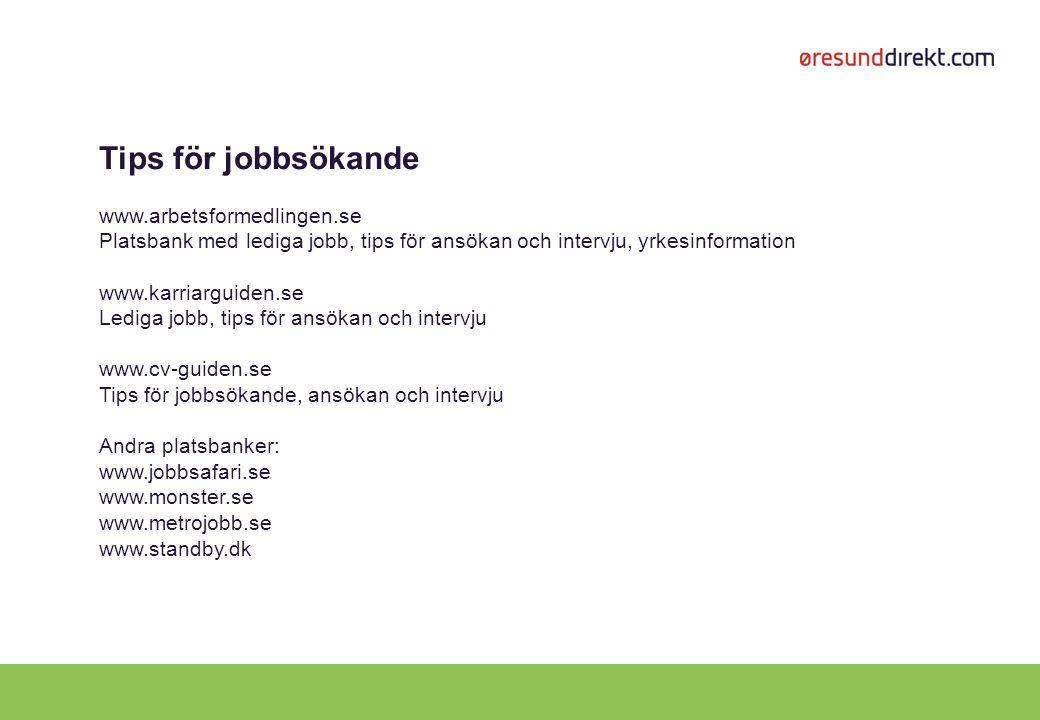 Tips för jobbsökande www.arbetsformedlingen.se