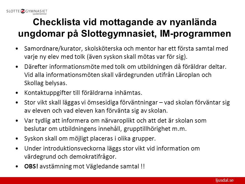 Checklista vid mottagande av nyanlända ungdomar på Slottegymnasiet, IM-programmen
