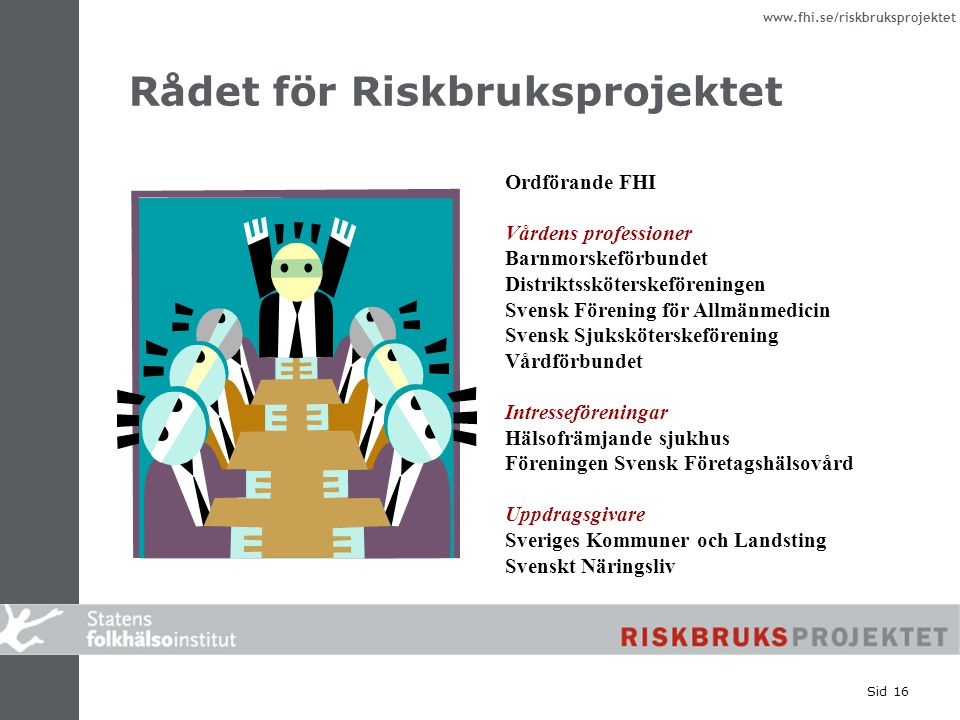 Rådet för Riskbruksprojektet