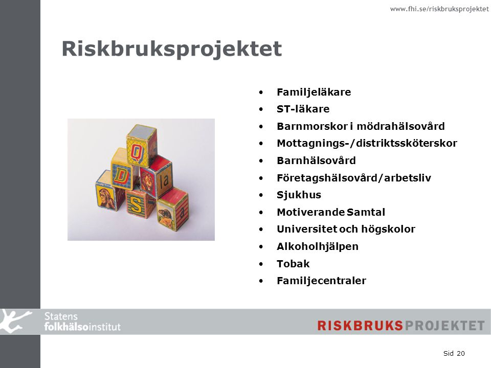 Riskbruksprojektet Familjeläkare ST-läkare