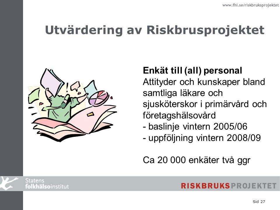 Utvärdering av Riskbrusprojektet
