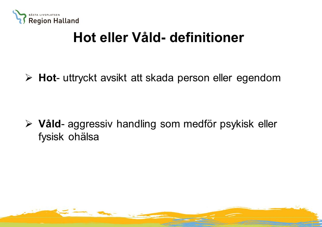 Hot eller Våld- definitioner