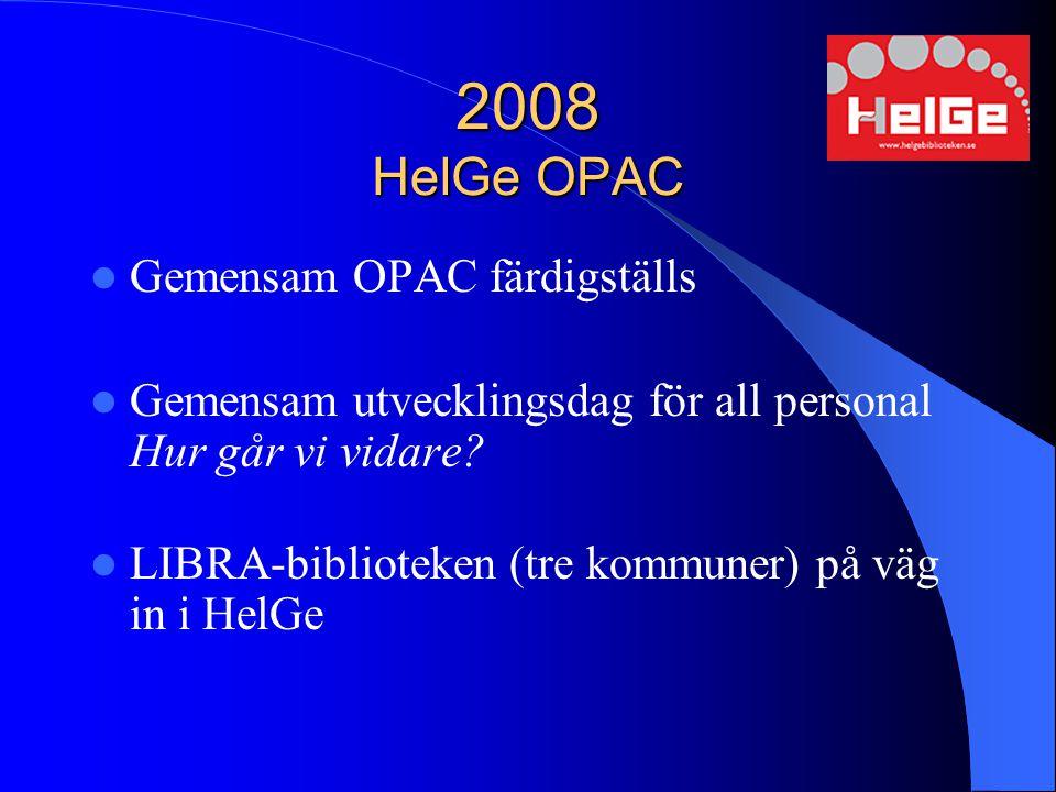 2008 HelGe OPAC Gemensam OPAC färdigställs
