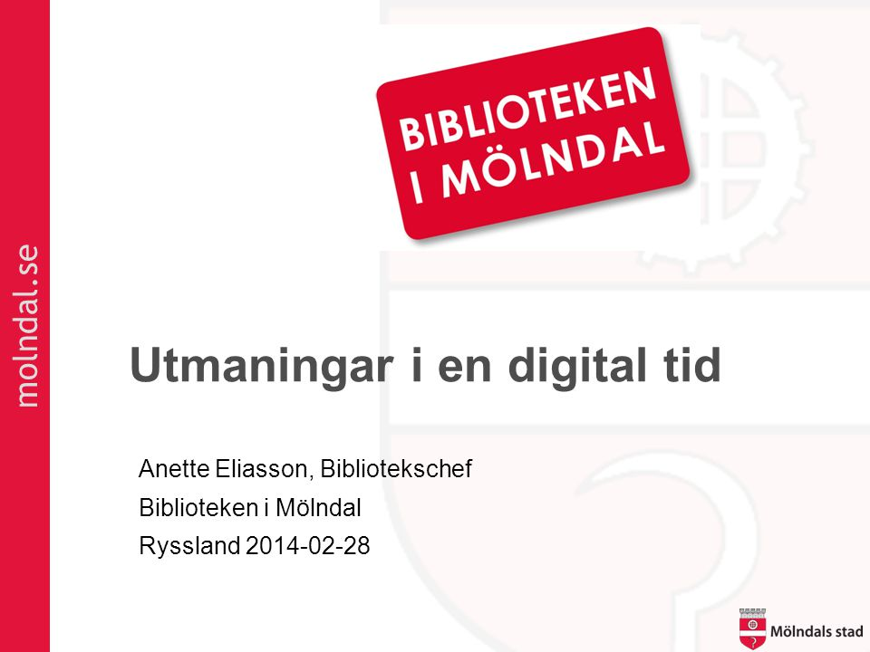Utmaningar i en digital tid