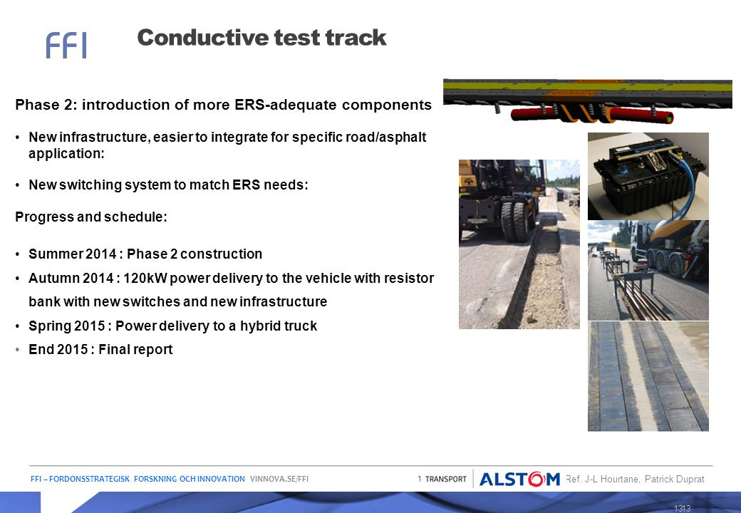 Conductive test track Phase 2: introduction of more ERS-adequate components.