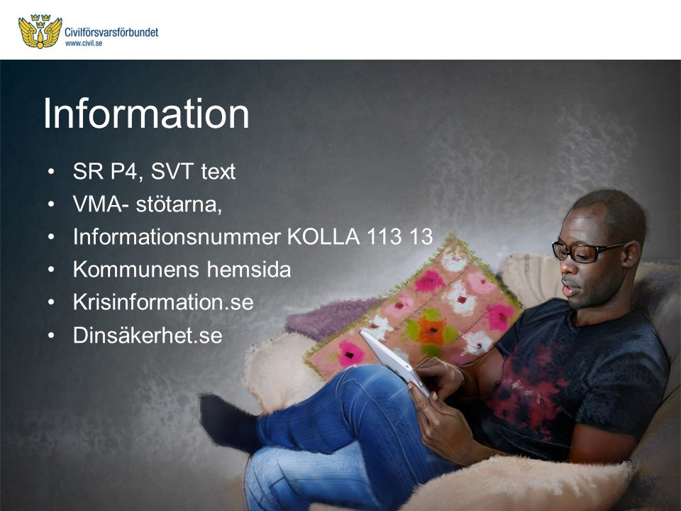 Information SR P4, SVT text VMA- stötarna,