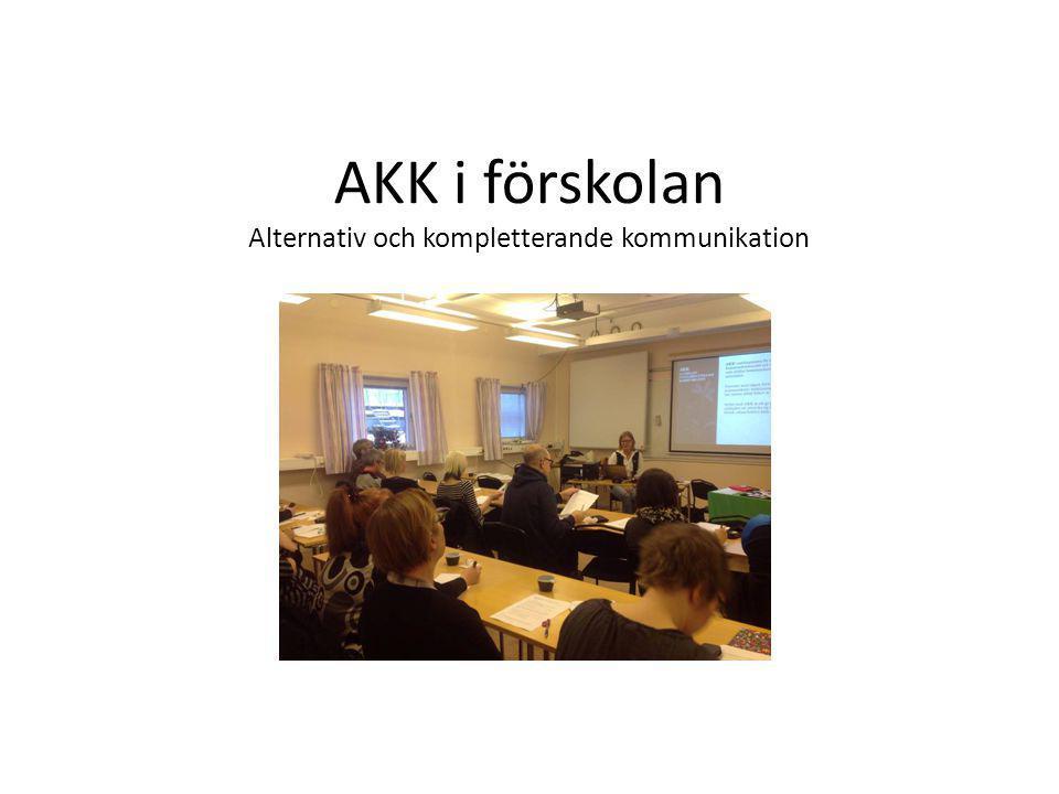 AKK i förskolan Alternativ och kompletterande kommunikation