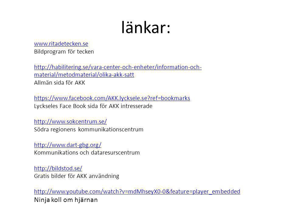 länkar: Ninja koll om hjärnan www.ritadetecken.se