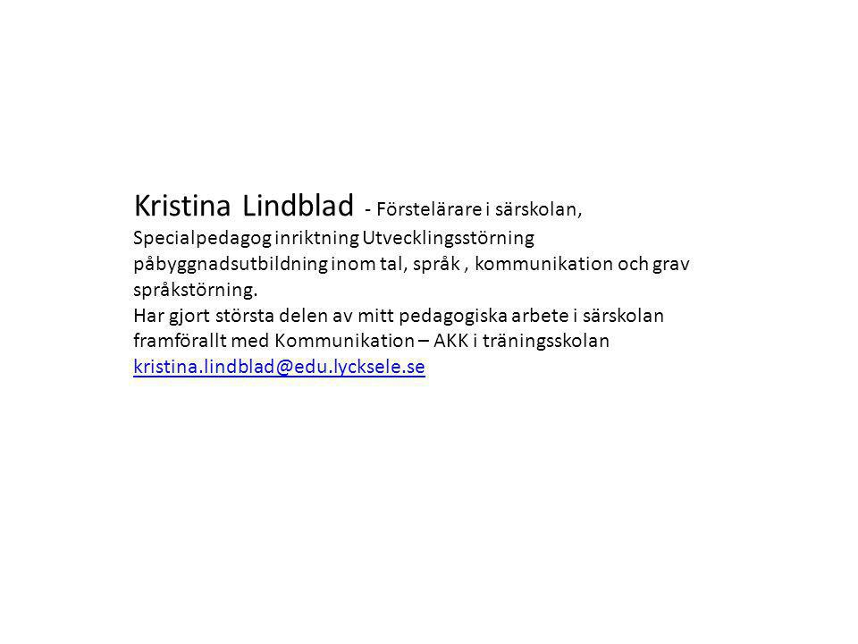 Kristina Lindblad - Förstelärare i särskolan,