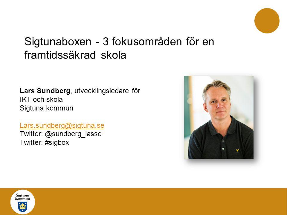 Sigtunaboxen - 3 fokusområden för en framtidssäkrad skola