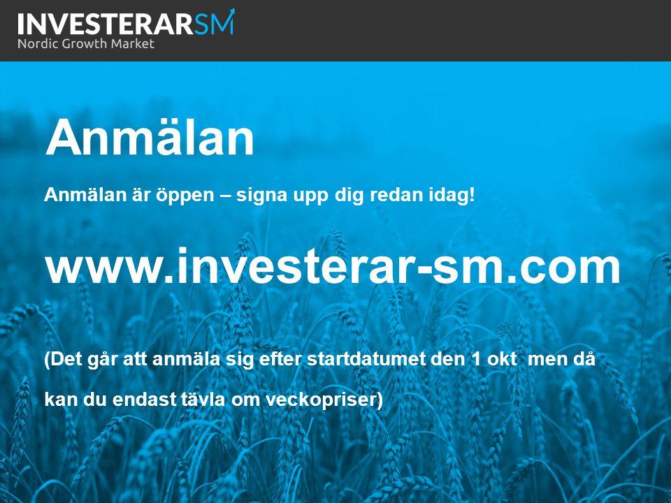 Anmälan www.investerar-sm.com