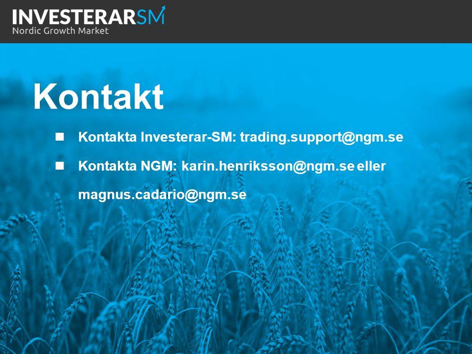 Kontakt Kontakta Investerar-SM: trading.support@ngm.se