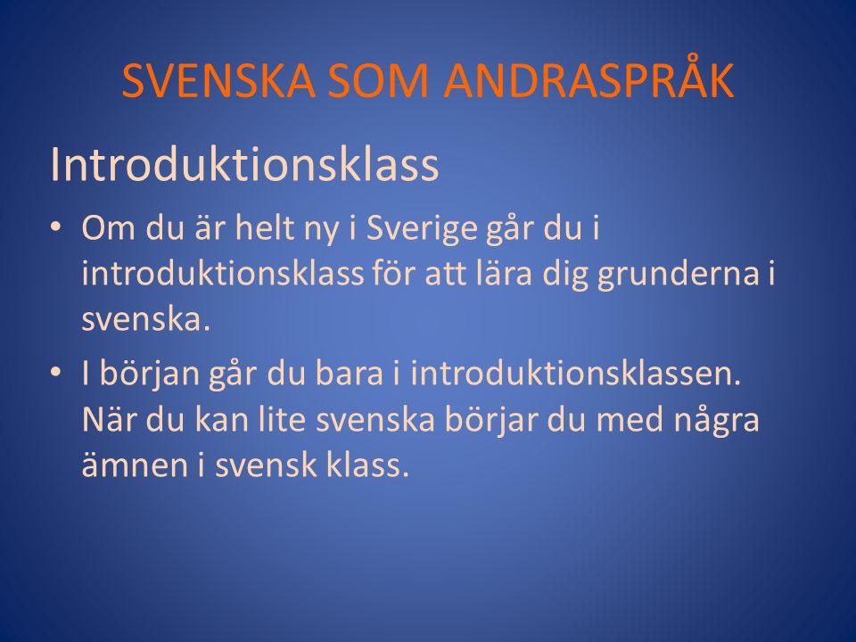 SVENSKA SOM ANDRASPRÅK