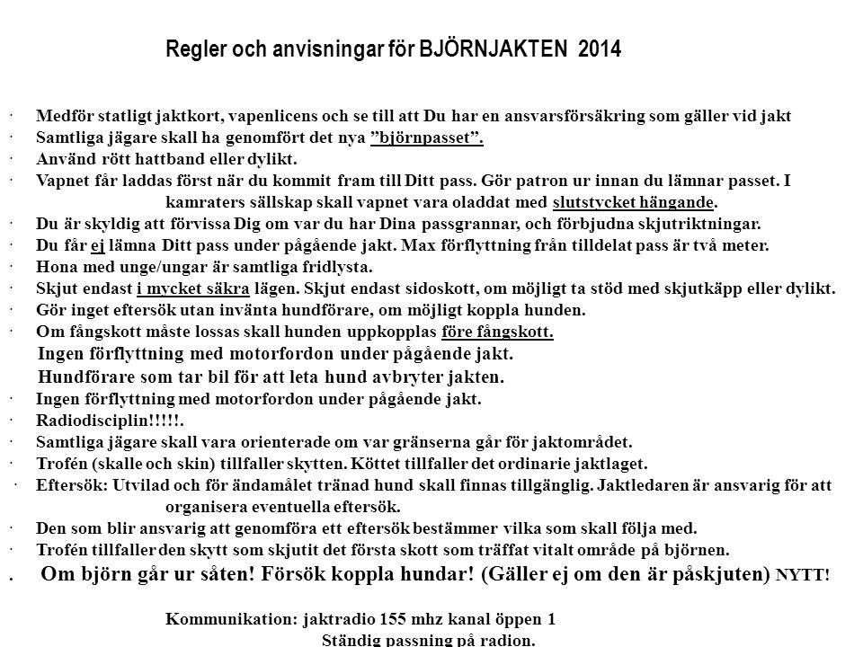 Regler och anvisningar för BJÖRNJAKTEN 2014