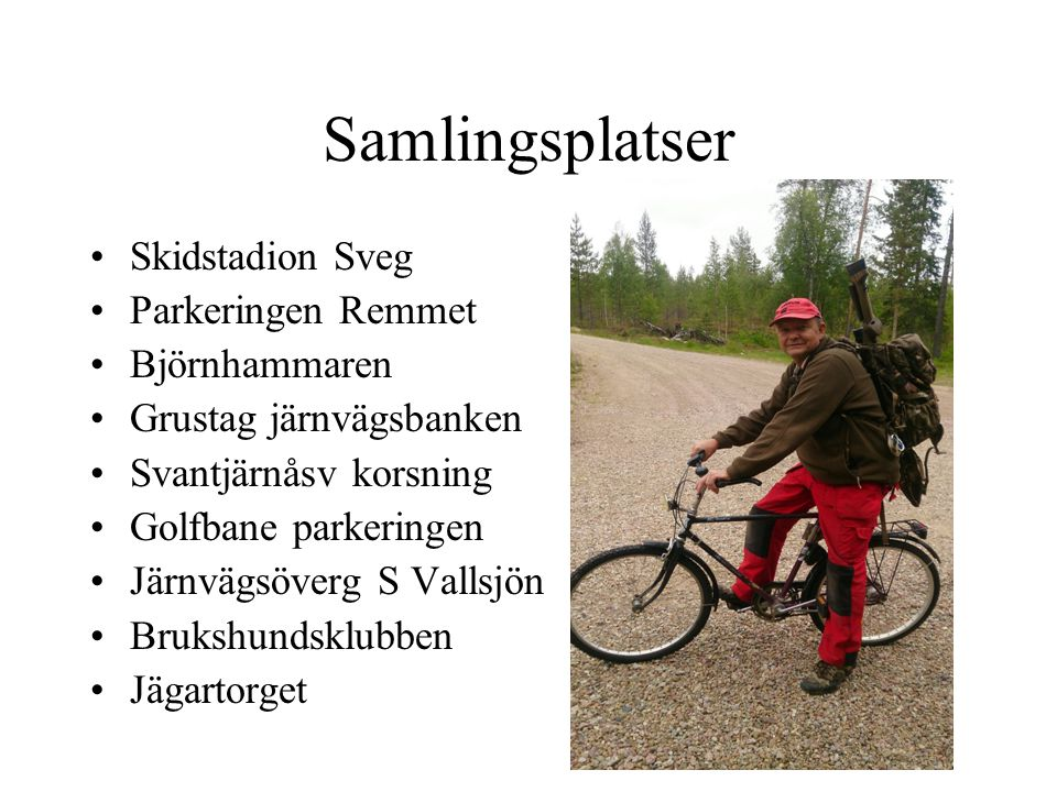 Samlingsplatser Skidstadion Sveg Parkeringen Remmet Björnhammaren