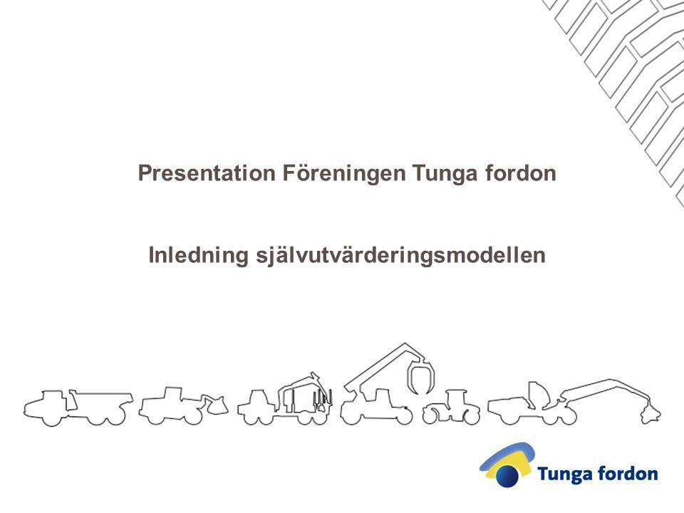 Presentation Föreningen Tunga fordon