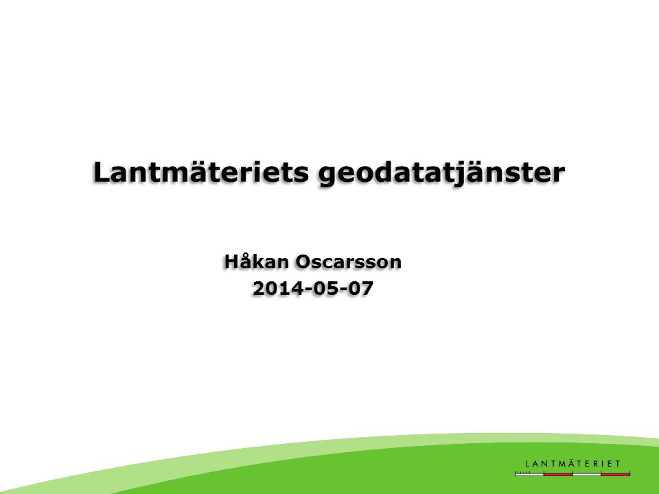 Lantmäteriets geodatatjänster
