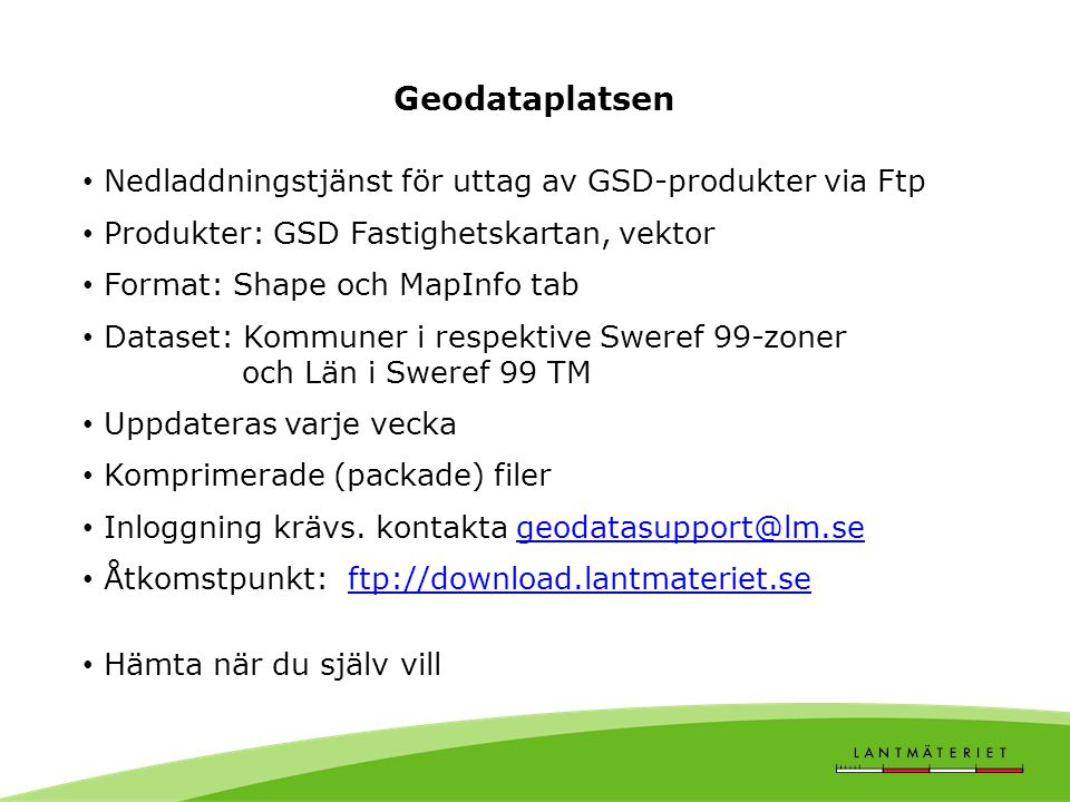 Geodataplatsen Nedladdningstjänst för uttag av GSD-produkter via Ftp